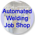 Automated welding services for high volume or difficult fusion applications. Job shop machining also available.